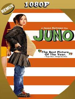 Juno (2007) REMUX [1080p] Latino [GoogleDrive] SilvestreHD