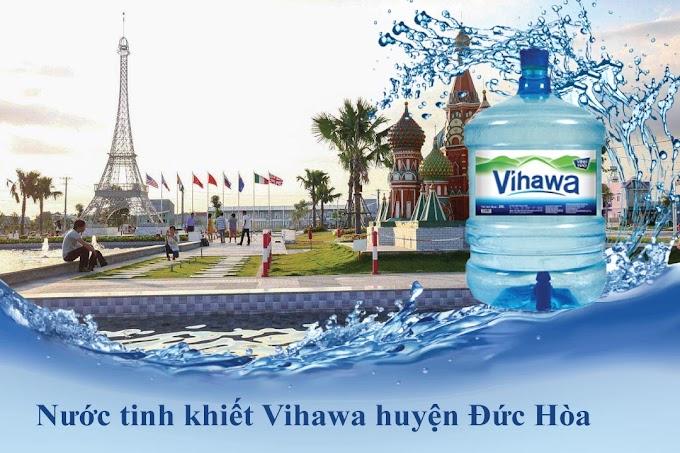 Đại lý nước tinh khiết Vihawa huyện Đức Hòa - Long An