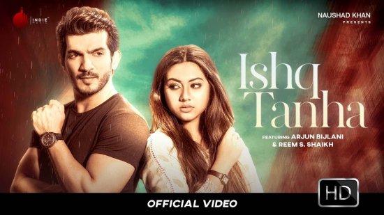 Ishq Tanha Lyrics Siddharth Bhavsar | Arjun Bijlani