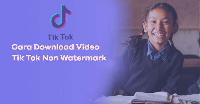 cara unduh Video Tiktok Tanpa watermark 05