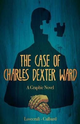 Lovecraft adaptado al cómic: El Caso de Charles Dexter Ward