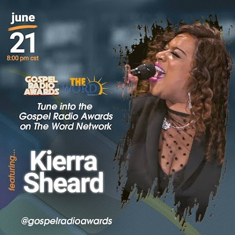 Kierra Sheard Airing On The Word Network - Gospel Radio Award