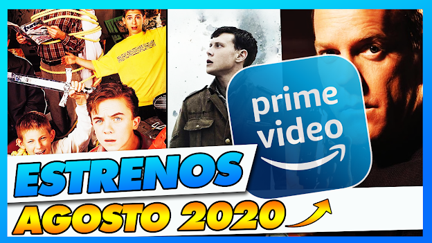✅ Estos son TODOS los ESTRENOS de AMAZON PRIME VIDEO Agosto 2020 | Que Ver En Amazon Prime