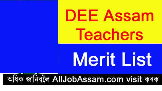 DEE Assam LP UP Teacher Merit List 2020- District Wise Merit List Download @ Dee.Assam.Gov.In