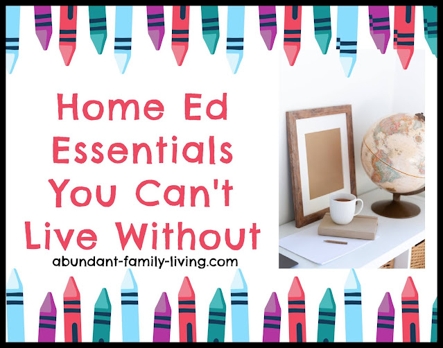 Home Ed Essentials You Can't Live Without