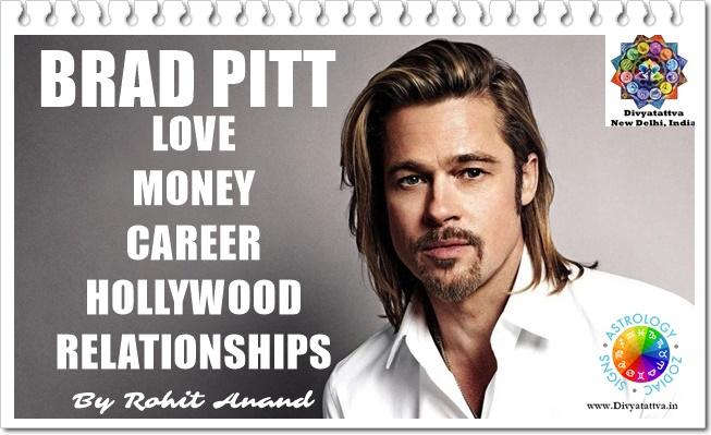 Brad Pitt Zodiac Sign Horoscope Birth Charts Kundli Vedic Charts Analysis by Celebrity Astrologer