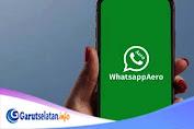 9 Fitur Aplikasi Whatsapp Aero Terbaru 2021