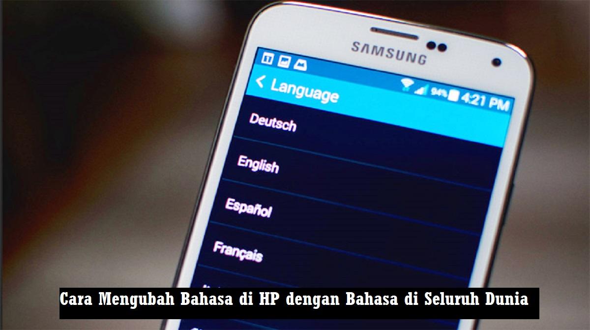 Cara Mengubah Bahasa di HP
