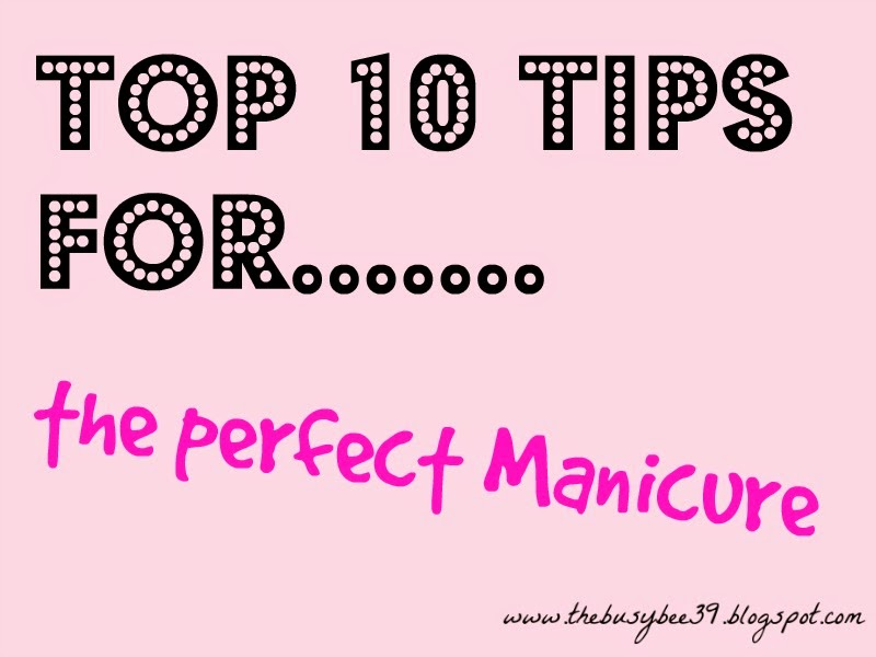 Top-10-Tips-For-The-Perfect-Manicure