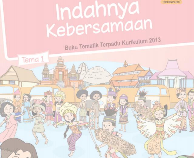 Buku Siswa Kelas 4 SD/MI Tema 1: Indahnya Kebersamaan