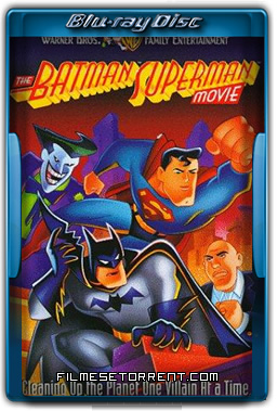 Batman e Superman Os Melhores do Mundo Torrent 1998 720p BluRay Dual Áudio