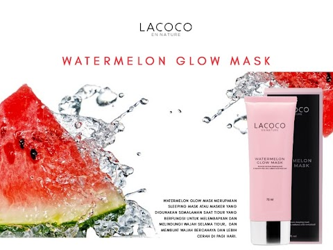 Review Lacoco Watermelon Glow Mask