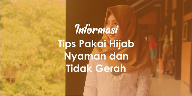 [Tips & Trik] Memakai Hijab Supaya Nyaman dan Tidak Gerah