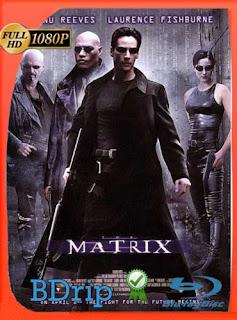 The Matrix (1999) Latino HD BDRIP 1080p [GoogleDrive] SilvestreHD