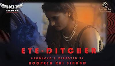 EYE-DITCHER web series