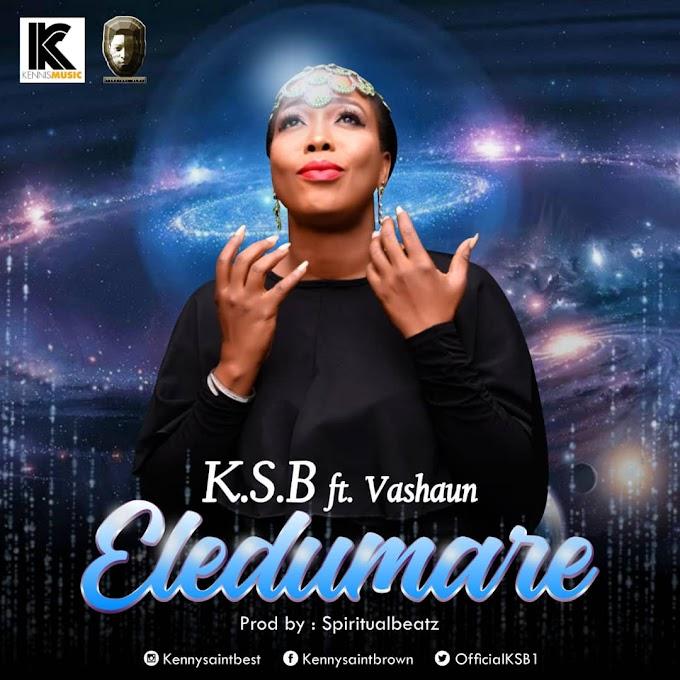 MUSIC: KSB - Eledumare