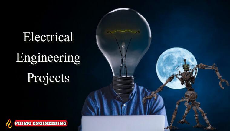للطلبة والمهندسين مشاريع تخرج في مختلف فروع الهندسة الكهربائية واهم المواقع التي يستخدمها مهندس كهرباء Electrical Projects for Electrical Engineering Students