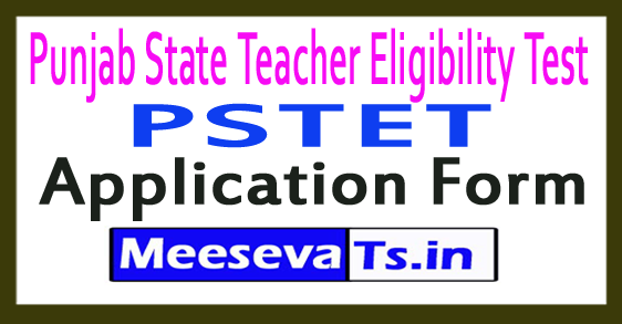 Punjab State Teacher Eligibility Test PSTET Application Form 2018