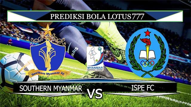 PREDIKSI SOUTHERN MYANMAR VS ISPE FC 31 MARET 2020