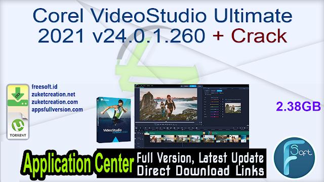Corel VideoStudio Ultimate 2021 v24.0.1.260 + Crack