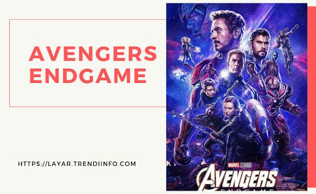 download avengers sub indo end game 2019 terbaru