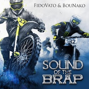 Download Audio | FidoVato & BouNako – Sound of the Brap