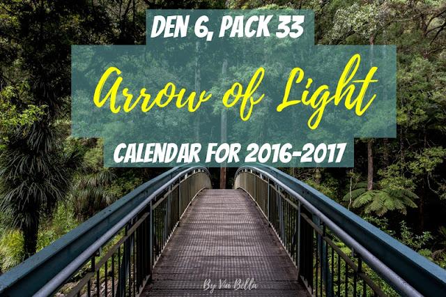 Den 6 Arrow of Light Calendar for 2016-2017, Den 6, Boy Scouts, Cub Scouts, Scouting, Pack 33