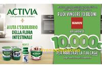 Concorso Activia : vinci 10 voucher Scavolini da 10.000 euro ciascuno! Arreda la tua Casa con Activia