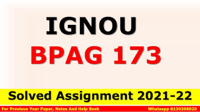 BPAG 173 Solved Assignment 2021-22