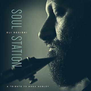Eli Degibri: Soul Station / stereojazz