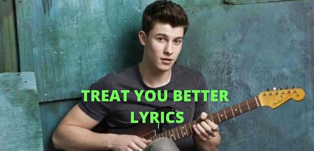 treat you better lyrics