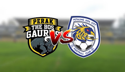 Live Streaming Perak vs PJ City Liga Super 11.3.2020