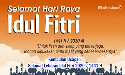 Kumpulan Ucapan Selamat Lebaran Idul Fitri 2020 / 1441 H
