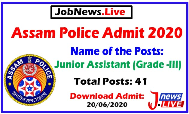 Assam Police Admit 2020: Download Call Letter For 41 Junior Assistant Posts @ A.P. Hqrs