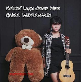 Kumpulan Lagu Ghea Indrawari Idol Full Album Mp3 Terlengkap Rar, Cover, Ghea Indrawari,
