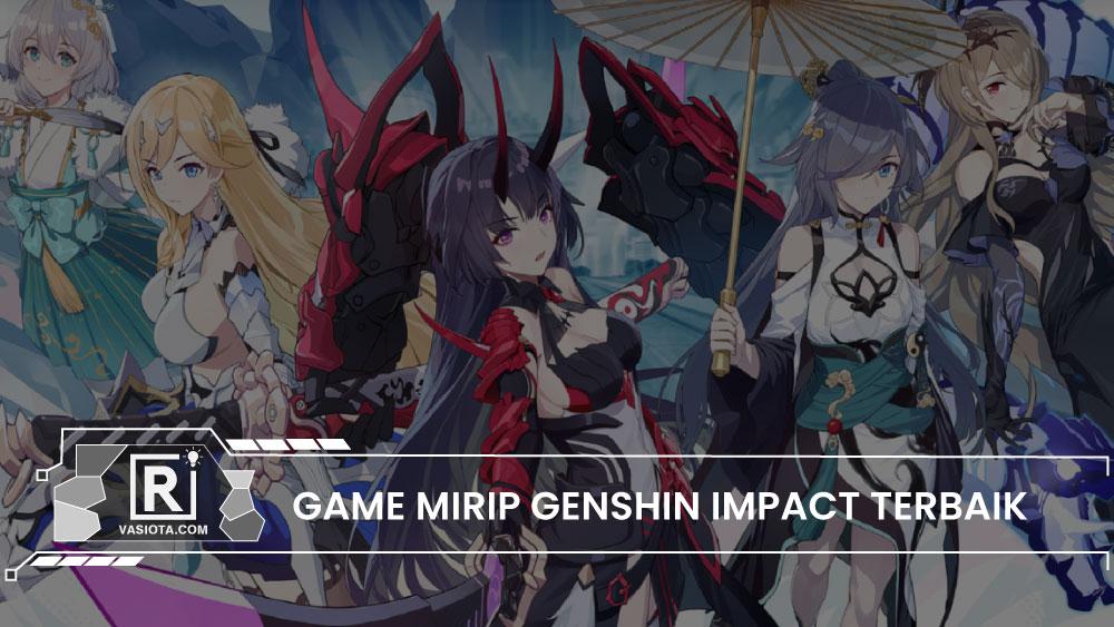 Game yang mirip genshin impact