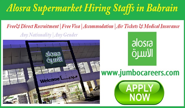 Alosra Supermarket In Bahrain Job Availability , Jobs in Bahrain, Recent Supermarket jobs in Bahrain,