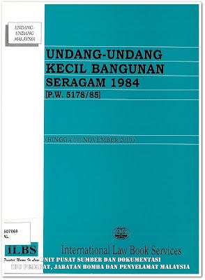 Sipnosis Buku : Undang-Undang Kecil Bangunan Seragam 1984 [P.W.5178/85] (hingga 1hb November 2013)