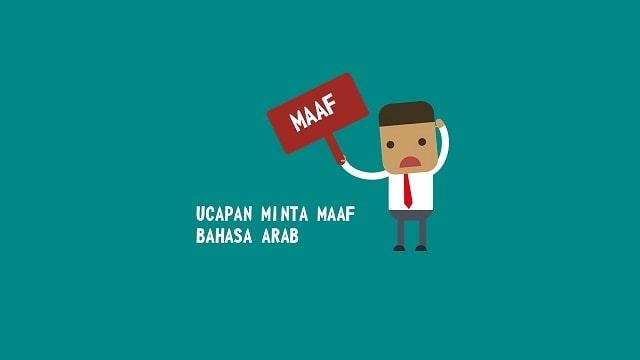 Bahasa Arab Minta Maaf, Lengkap Contoh dan Jawabannya