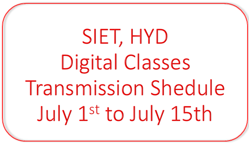 TS Digital Classes - SIET Hyderabad Transmission Shedule from 1st July to 15th July 2020