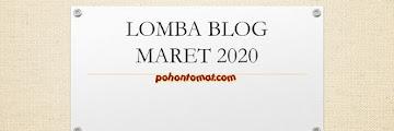 Lomba Blog Maret 2020 (Update 13 Lomba)