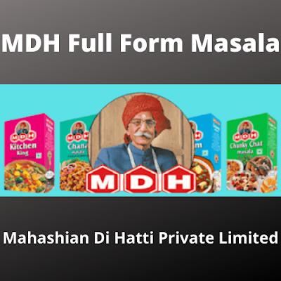MDH Full Form Masala