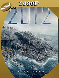 2012 (2009) HD [REMUX 1080p] Latino [GoogleDrive] SilvestreHD