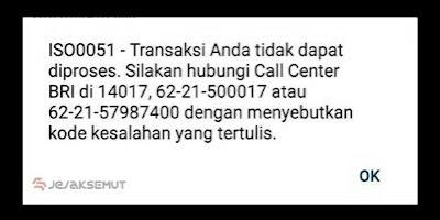 Transaksi Gagal Internet Banking BRI ISO0051