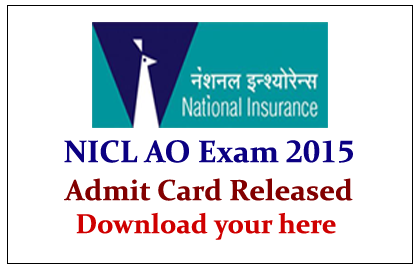 NICL AO Exam 2015 Admit Card Out