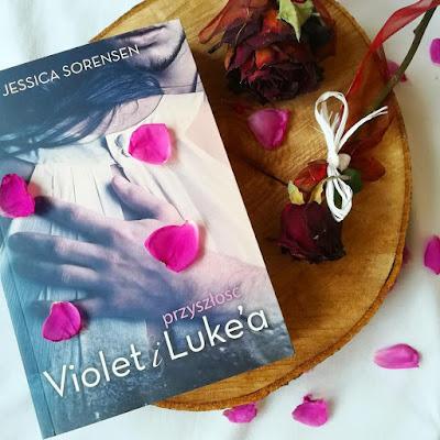 Przyszłość Violet i Luke'a - Jessica Sorensen