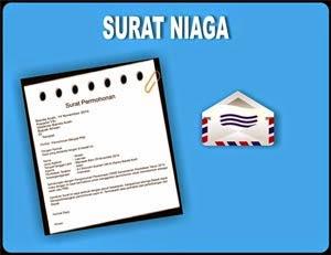 saya akan mencoba menyebarkan sebuah postingan yang berkenaan dengan Surat Niaga Contoh Macam Surat Niaga