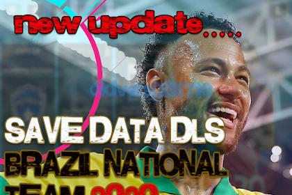 Download Save Data Dream League Soccer Brazil National Team Season 2020-2021