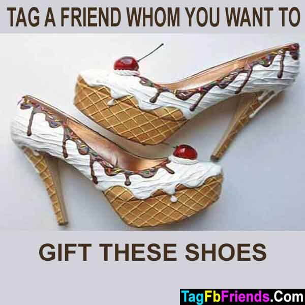 Tag Your Friend To Gift a pair of icecream shoes