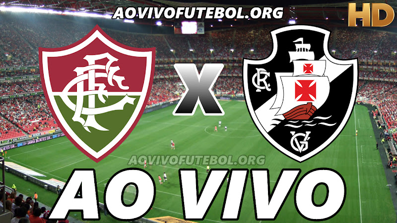 Assistir Fluminense x Vasco Ao Vivo HD
